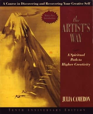 The artists way by Julia Cameron